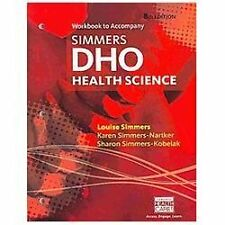 DHO - Health Science by Louise Simmers, Sharon Simmers-Kobelak and Karen...