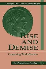 Rise And Demise: Comparing World Systems (New Perspectives in Sociology), Hall,