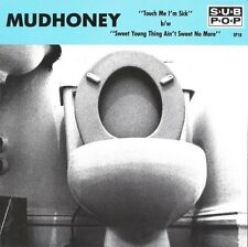 """Mudhoney- Touch Me, I'm Sick 7"""" 45 w/ pic sleeve on Sub Pop Records -NEW copy!"""
