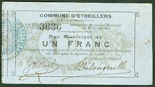 NECESSITE BON MUNICIPAL 1 FRANC COMMUNE D'ETREILLERS ETAT : TTB Lot 409