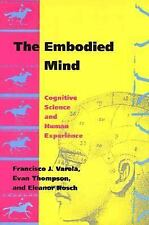 The Embodied Mind: Cognitive Science and Human Experience, Eleanor Rosch, Evan T