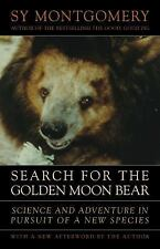 Search for the Golden Moon Bear : Science and Adventure in Pursuit of a New...