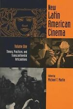 New Latin American Cinema Vol. 1 : Theory, Practices, and Transcontinental...