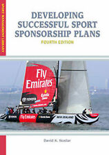 Developing Successful Sport Sponsorship Plans (Sport Management Library), Stotla