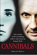 Jimmy Lee Shreeve Cannibals Very Good Book