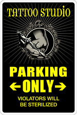 "Metal Sign Tattoo Studio Parking Only 8"" x 12"" Aluminum NS 158"