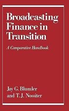 Broadcasting Finance in Transition: A Comparative Handbook Communication and So