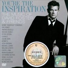 You're the Inspiration: The Music of David Foster & Friends  CD/DVD set