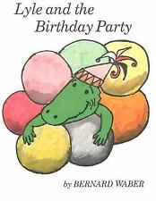 Lyle and the Birthday Party (Lyle the Crocodile), Bernard Waber, Good Book