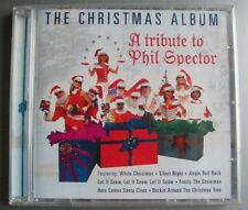 A TRIBUTE TO PHIL SPECTOR (CD) THE CHRISTMAS ALBUM    NEUF SCELLE