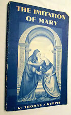 Imitation of Mary Thomas A Kempis 1961  DeCigala Editor Newman Press 1948 1st Ed