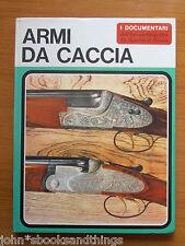 ARMI DA CACCIA SPORTIVA CANE TIRO A VOLO FUCILE CARTUCCE SERGIO PEROSINO ANTICO