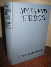 MY FRIEND THE DOG Albert Payson Terhune GROSSET Edition RARE Fiction CLASSIC