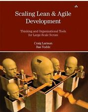 Scaling Lean & Agile Development: Thinking and Organizational Tools for Large-Sc