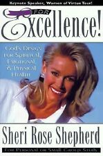Fit For Excellence: God's design for spiritual, emotional, and physical health,