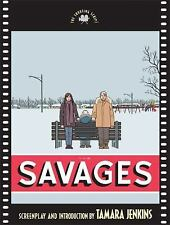 The Savages: The Shooting Script (Newmarket Shooting Scripts)