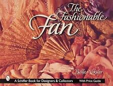 The Fashionable Fan (Schiffer Book for Collectors and Designers)-ExLibrary
