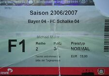 TICKET 2006/07 Bayer 04 Leverkusen - FC Schalke 04