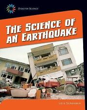 21st Century Skills Library Disaster Science: The Science of an Earthquake...