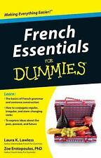 French Essentials for Dummies by Zoe Erotopoulos and Laura K. Lawless (2011,...