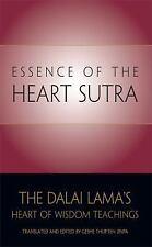 Essence of the Heart Sutra : The Dalai Lama's Heart of Wisdom Teachings