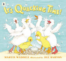 It's Quacking Time!, Waddell, Martin, New Book