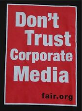 Don't Trust Corporate Media Black Slogan Tee  Fair.Org T-Shirt S Made in USA