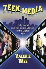 Teen Media: Hollywood and the Youth Market in the Digital Age NEW