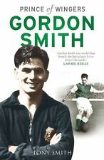 Gordon Smith biography - Prince of Wingers - Hibernian Famous Five Hearts Dundee