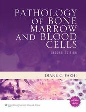 Pathology of Bone Marrow and Blood Cells, Farhi MD, Diane C., Excellent Book