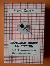Crónicas desde la cocina. 1.001 comidas con Krishnamurti