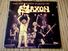 "SAXON - AND THE BANDS PLAYED ON     7"" VINYL PS"