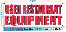 USED RESTAURANT EQUIPMENT Banner Sign NEW Larger Size Best Quality for The $$$