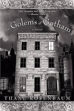 The Golems of Gotham by Thane Rosenbaum (2003, Paperback)