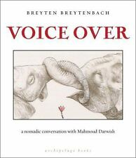 Voice Over: A Nomadic Conversation with Mahmoud Darwish-ExLibrary