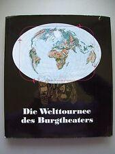 Welttournee des Burgtheaters 1969 Burgtheater Theater Signiert Gert von Gontard