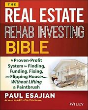 The Real Estate Rehab Investing Bible: A Proven-Prof by Paul Esajian (Paperback)