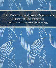 The Victoria and Albert Museum's Textile Collection: British Textiles from...