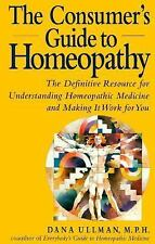 The Consumer's Guide to Homeopathy, Ullman, Dana, Good Condition, Book