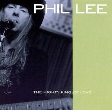 The Mighty King of Love by Phil Lee (CD, Jan-2000, Shanachie Records)
