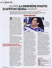 COUPURE DE PRESSE CLIPPING 2009 LA DERNIERE PHOTO d'AYRTON SENNA  (1 pages)