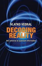 Decoding Reality: The Universe as Quantum Information-ExLibrary