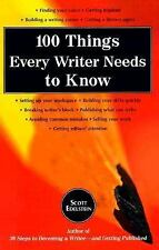 100 Things Every Writer Needs to Know: S.Edelstein 1999 pb: Publish-Sell-How Tos