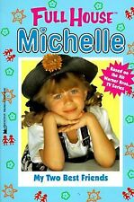 My Two Best Friends (Full House Michelle), West, Cathy, Good Book