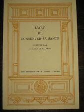 1959 école de Salerne traduction par Bruzen L'art de conserver sa santé