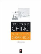 Architectural Graphics by Francis D. K. Ching (2009, Paperback)