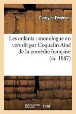 Les Enfants : Monologue en Vers Dit Par Coquelin Aine de la Comedie Francaise...
