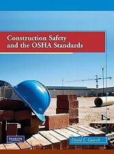 Construction Safety and the OSHA Standards by David L. Goetsch (2009, Hardcover)