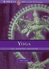 Yoga: The Greater Tradition, Frawley, David, Good Book