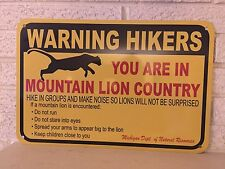"""""""Warning Hikers You are in Mountain Lion Country"""" Sign  Aluminum Michigan DL"""